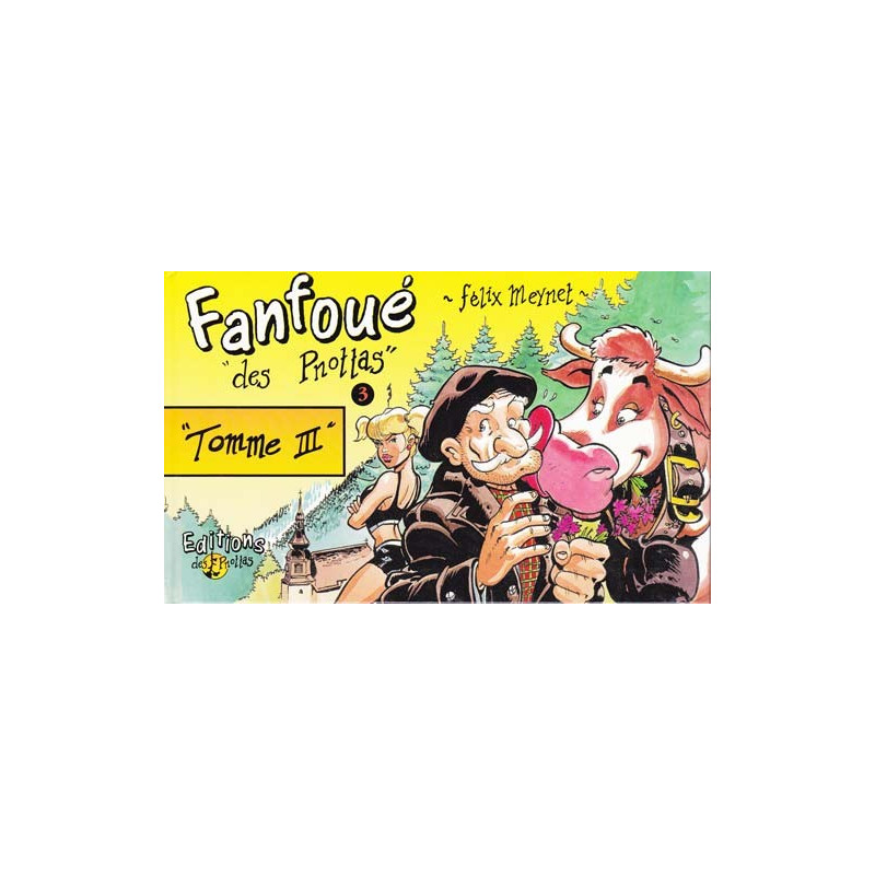 Fanfoué - T3: Tomme III (Tirage normal)