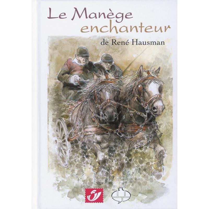 Le manège enchanteur de René Hausman (Tirage normal)