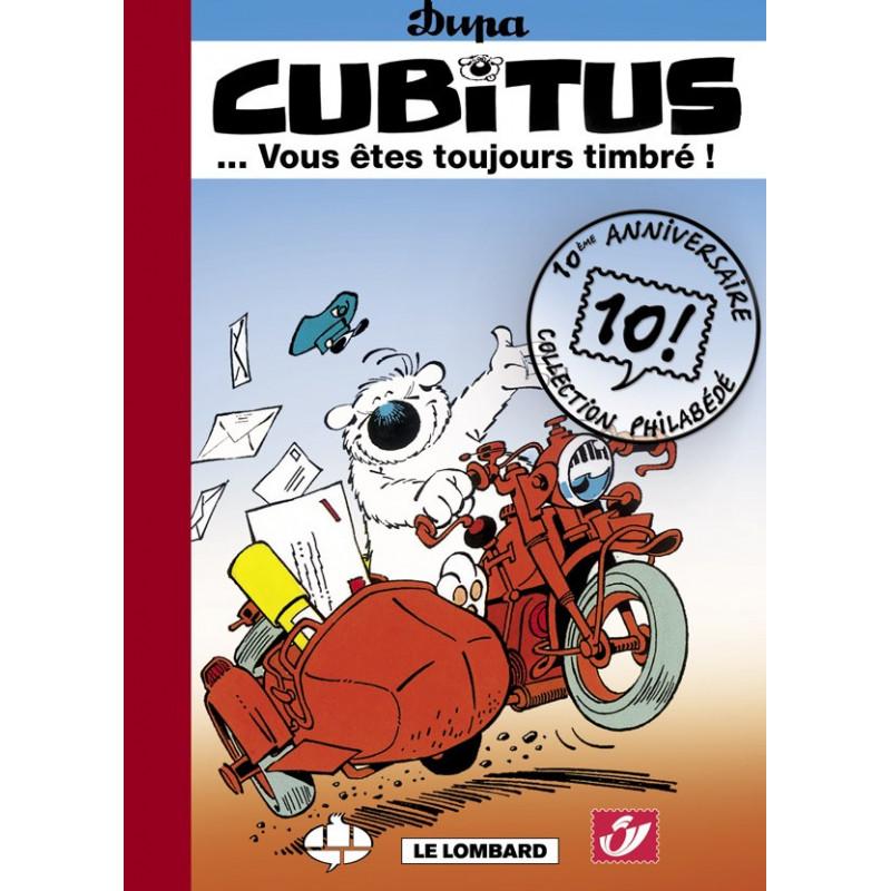 Cubitus... Vous êtes toujours timbré (Tirage luxe) + ex-libris