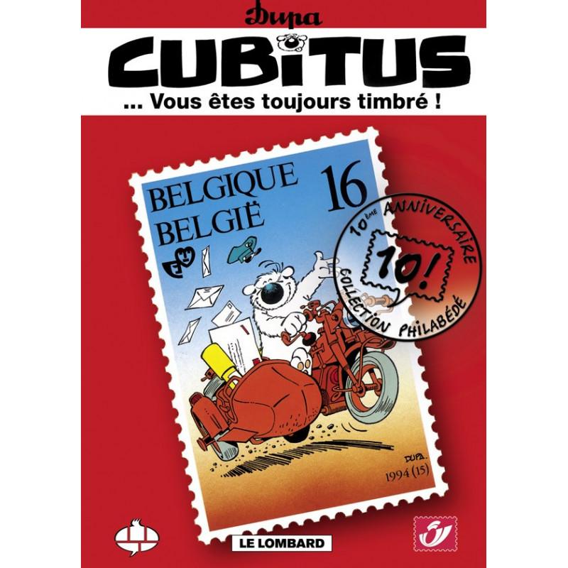Cubitus... Vous êtes toujours timbré (Tirage normal) + ex-libris