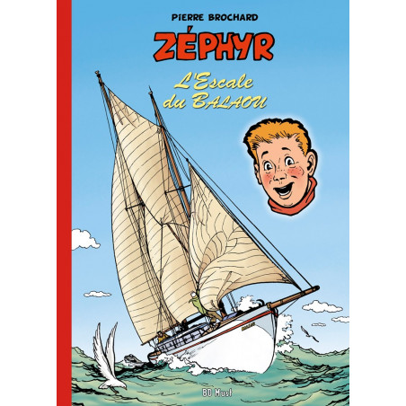 Zéphyr - T4: L'escale du Balaou (Pierre Brochard)