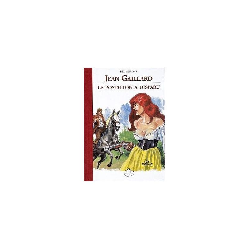 Jean Gaillard : Le postillon a disparu (Tirage Luxe)