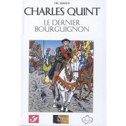 Charles Quint: le dernier des Bourguignons (Tirage normal)