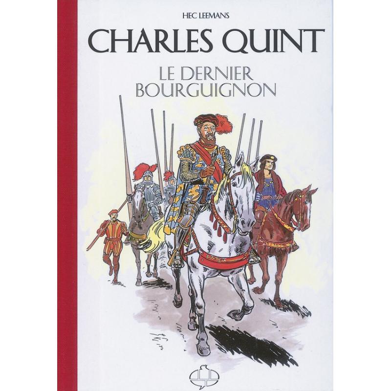 Charles Quint: le dernier des Bourguignons (Tirage Luxe)