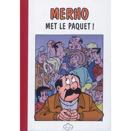 Merho met le paquet (Tirage Luxe)  + ex-libris signé