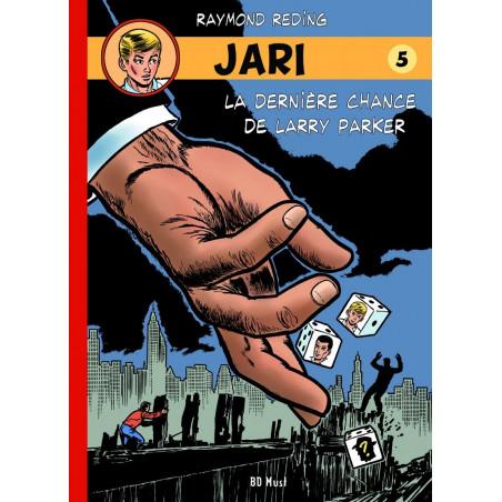 Jari par Raymond Reding - tome 5: La dernière chance de Larry Parker