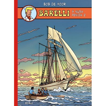 Barelli (Bob De Moor) - T3: Barelli à Nusa Penida 2