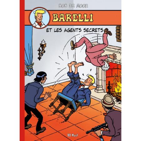 Barelli (Bob De Moor) - T4: Barelli et les agents secrets