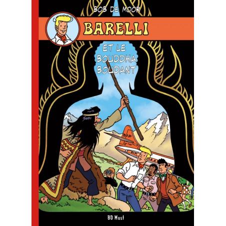 Barelli (Bob De Moor) - T5: Barelli et le Boudha Boudant