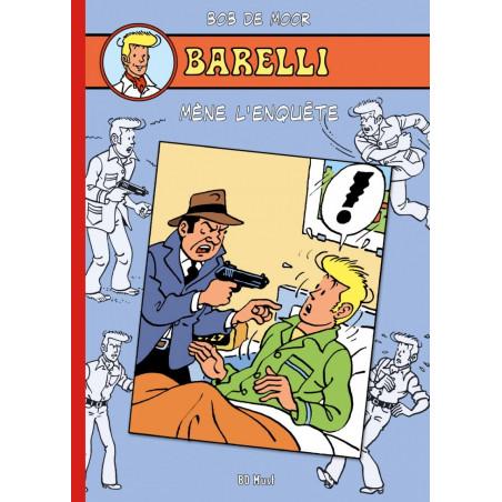 Barelli (Bob De Moor) - T7: Barelli mène l'enquête