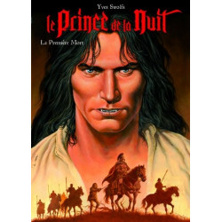 Le Prince de la Nuit TT 7: La Première Mort (Swolfs)